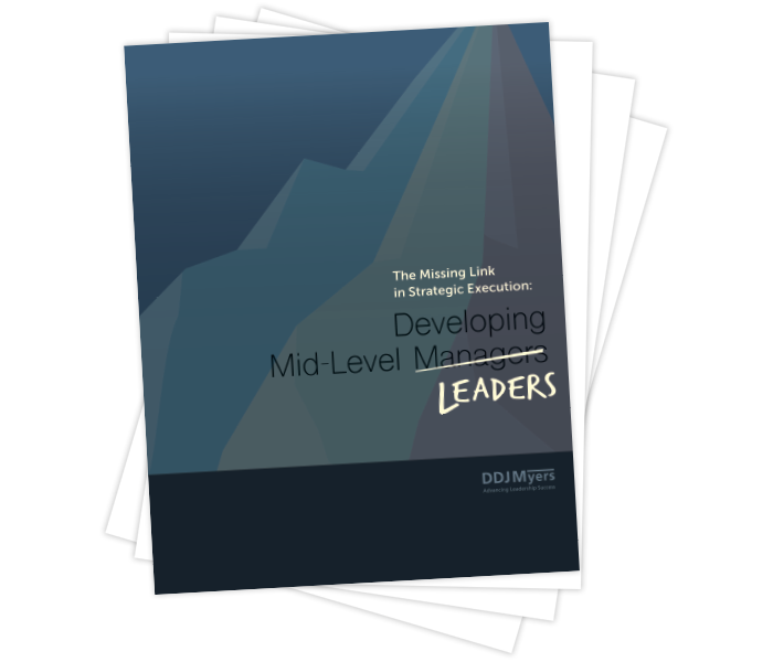 The Missing Link in Strategic Execution: Developing Mid-Level Leaders