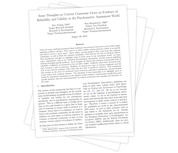 Thoughts on Current Consensus Views on Reliability and Validity in the Psychometric Assessment World